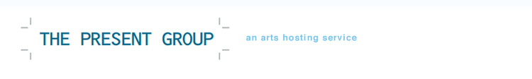 The Present Group Hosting.  Web Hosting that supports artists.
